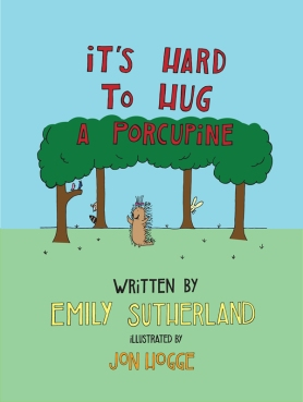 It's-Hard-to-Hug-a-Porcupine-Cover-for-Web
